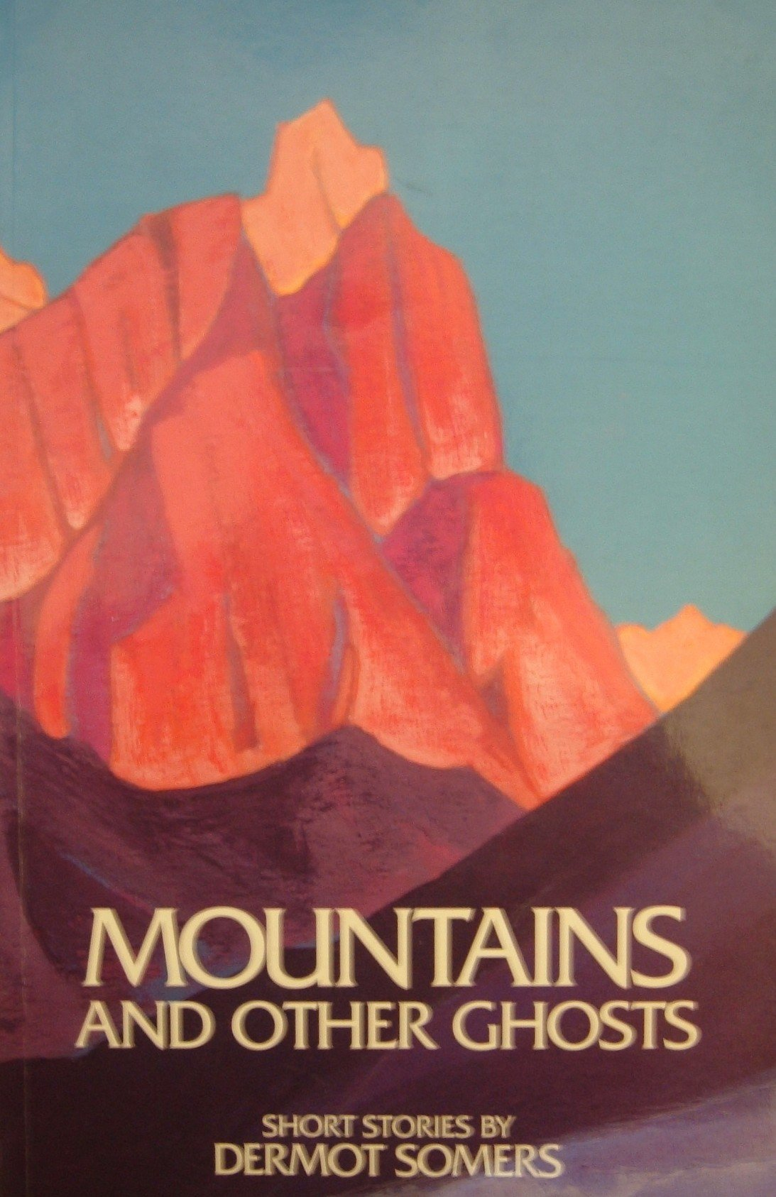 Mountains and Other Ghosts - Dermot Somers